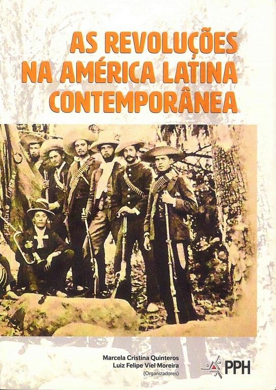 As revoluções na América Latina contemporânea